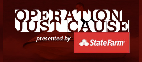 Operation Just Cause presented by State Farm